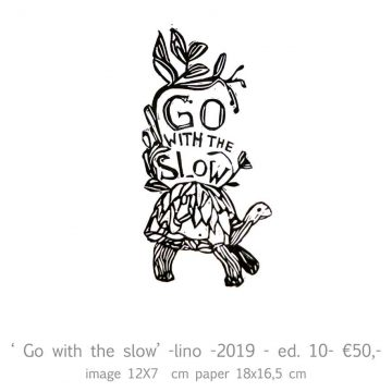 'Go with the slow'